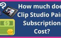 Clip Studio Paint Subscription Prices