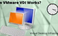 How VMware VDI works