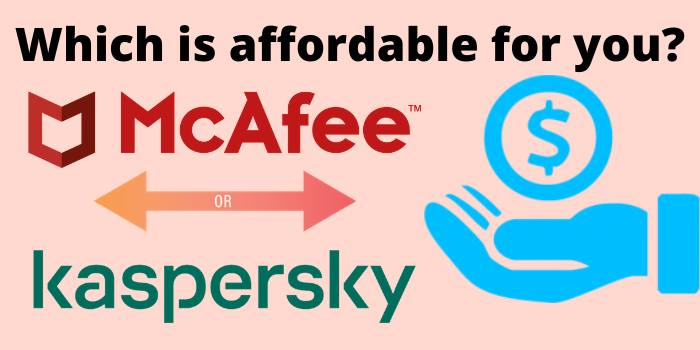 Which is affordable for you?